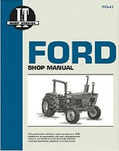 I t Shop Manual Ford 2310 2600 2610 3600 3610 4100 after 1974 4110 4600