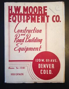 1950 H w Moore Equipment Co Construction And Road Building Catalog