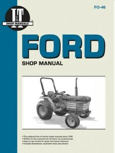 I t Shop Manual Ford Tractor 112 1220 1320 1520 1720 1920 2120