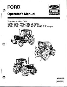 Ford nh 5640 6640 7740 7840 8240 8340 Tractor Operator s Manuals with Cab set