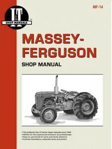 I t Shop Manual Massey Ferguson To35 F40 Mh50 Mhf202 Mf35 Mf204 More