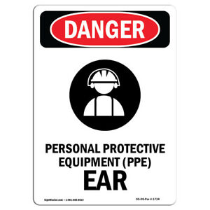 Osha Danger Sign Personal Protective Equipment Ear Heavy Duty Sign Or Label
