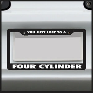 You Just Lost To A Four Cylinder Jdm Turbo Funny License Plate Frame