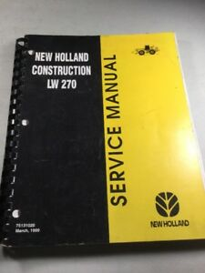 New Holland Lw270 Wheel Loader Service Manual