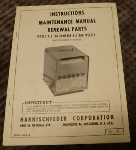 P h Harnischfeger Vintage Model Tli 180 Arc Welder Manual