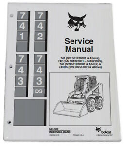Bobcat 741 742 743 743ds Skid Steer Service Manual Owners Maintenance Manual