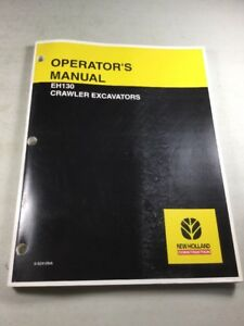New Holland Eh130 Excavator Operators Manual