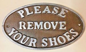 Please Remove Your Shoes Sign Oval Plaque Cast Iron Metal Brown Silver Letters
