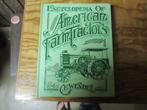 Encyclopedia Of American Farm Tractors Book By C h Wendel Hardcover