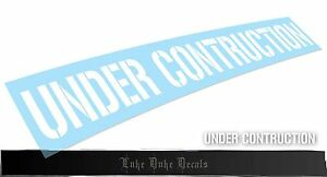 Under Construction Car Decal Sticker Jdm Euro Drift Slammed Race Vinyl Accent