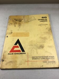 Allis Chalmers 6g Crawler Loader Operators Manual