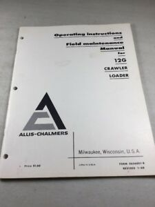 Allis Chalmers 12g Crawler Loader Operation Maintenance Manual