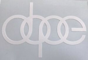Gloss White Dope 5 Decal Vinyl Die Cut Sticker Jdm Illest Canibeat