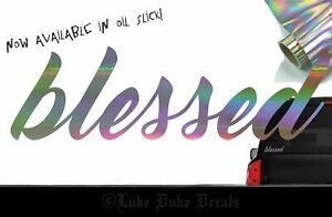 Blessed Decal _ Oil Slick Ect Blacklisted Lowered Stance Jdm Stylevinyl Sticker