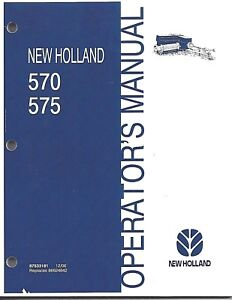New Holland 570 575 Sqaure Baler Operator Manual 87533181