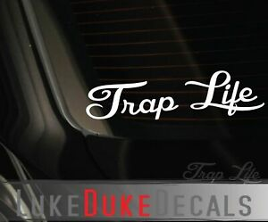 Trap Life Decal _ Drift Funny Music Edm Window Euro Jdm Car Vinyl Sticker