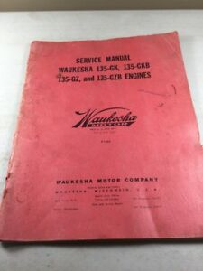 Waukesha 135 gk 135 gkb 135 gz 135 gzb Engines Service Manual