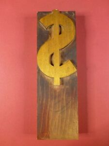 8 By 2 1 2 Dollar Sign Light Patina Wood Type Letterpress Printers Block