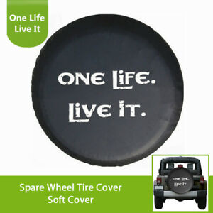 23 To 33 One Life Live It Spare Tire Cover For Universal Model Accessories