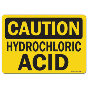Osha Caution Sign Hydrochloric Acid made In The Usa