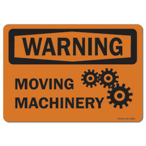 Osha Warning Sign Moving Machinery made In The Usa