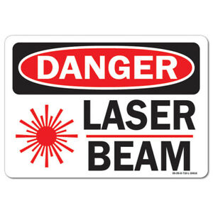 Osha Danger Sign Laser Beam With Graphic made In The Usa