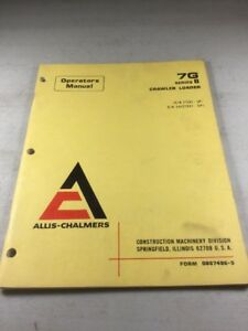 Allis Chalmers 7g Series B Crawler Loader Operators Manual