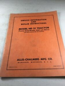 Allis Chalmers Hd21 Service Information Repair Instructions Manual