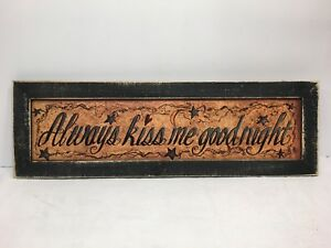 Always Kiss Me Good Night Print Country Primitive Home Decor Picture