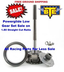 Bte Racing 1 80 Straight Cut Powerglide Planetary 9310 Low Gear Set Bte247410