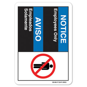 Ansi Notice Sign Notice Employees Only bilingual Spanish made In The Usa