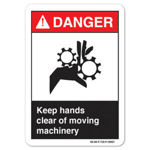 Ansi Danger Sign Keep Hands Clear Of Moving Machinery made In The Usa