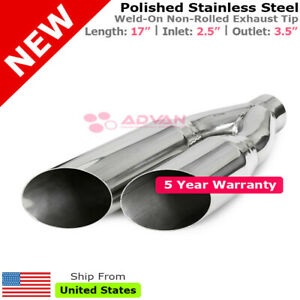 Single Wall Dual Exit Truck Suv 17in Weld On Exhaust Tip 2 5 In 3 5 Out 233141