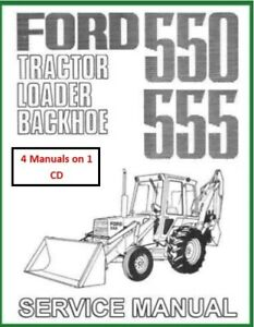 Ford 550 555 Tractor Loader Backhoe Service Manual 4 Manuals Included