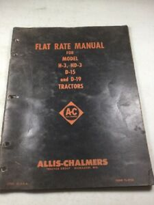 Allis Chalmers H 3 hd 3 D 15 D 19 Tractors Flat Rate Manual