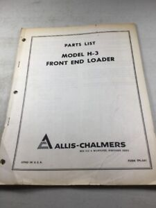 Allis Chalmers Model H 3 Front End Loader Parts Manual