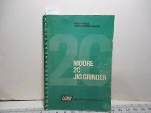 Moore 2c Jib Grinder Maintenance And Operation Manual Ma250