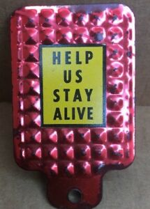 Vintage Help Us Stay Alive License Plate Topper Accessory Trunk Bumper Badge