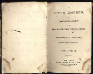 Science Of Common Things Wells 1865 Antique Science Book Free Shipping