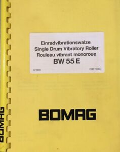 Bomag Single Drum Vibratory Roller Bw 55 E Operating And Maintenance Manual