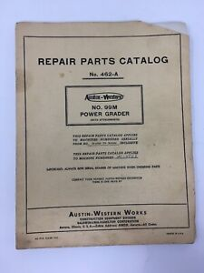 Austin Western 99m Power Grader Repair Parts Catalog 1956