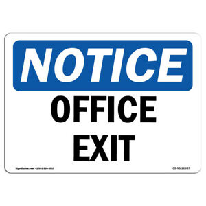 Osha Notice Office Exit Sign Heavy Duty Sign Or Label