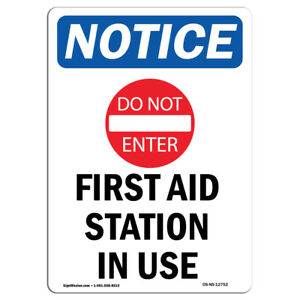 Osha Notice First Aid Station In Use Sign With Symbol Heavy Duty