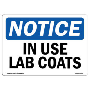 Osha Notice In Use Lab Coats Sign Heavy Duty Sign Or Label