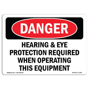 Osha Danger Hearing Eye Protection Required Operating Sign Or Label