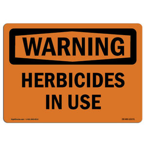 Osha Warning Sign Herbicides In Use made In The Usa