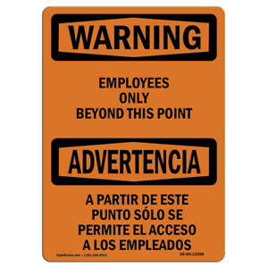 Osha Warning Sign Employees Only Beyond This Point Bilingual made In The Usa