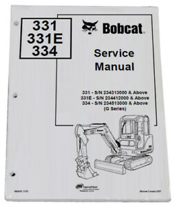 Bobcat 331 334 Compact Excavator Service Manual Shop Repair Book 6 Pn 6903830
