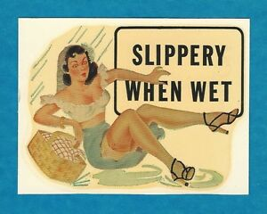 Vintage Original 1948 slippery When Wet Hot Rod Sexy Pinup Water Decal Art