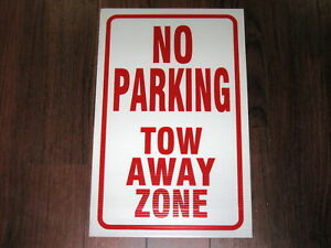 General Business Sign No Parking Tow Away Zone
